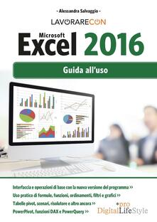 Capturtokyoedition.it Lavorare con Microsoft Excel 2016. Guida all'uso Image