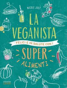 Milanospringparade.it La veganista. Felici e in salute con i super alimenti Image