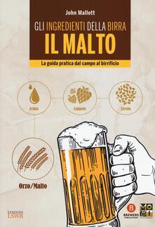 Grandtoureventi.it Gli ingredienti della birra. Il malto. La guida pratica dal campo al birrificio Image