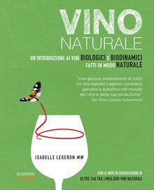 Criticalwinenotav.it Vino naturale. Un'introduzione ai vini biologici e biodinamici fatti in modo naturale Image
