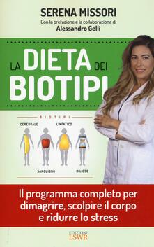 Camfeed.it La dieta dei biotipi. Il programma completo per dimagrire, scolpire il corpo e ridurre lo stress Image