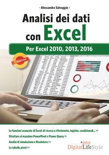 Analisi dei dati con Excel. Per Excel 2010, 2013, 2016 - Alessandra Salvaggio - copertina