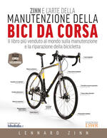 Zinn e l'arte della manutenzione della bici da corsa