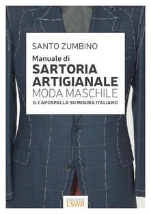 Antondemarirreguera.es Manuale di sartoria artigianale moda maschile. Il capospalla su misura italiano Image