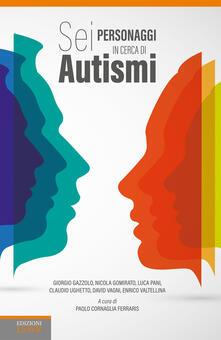 Antondemarirreguera.es Sei personaggi in cerca di autismi Image
