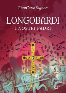 Radiospeed.it Longobardi. I nostri padri Image
