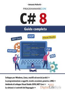 Programmare con C# 8. Guida completa.pdf