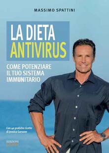 La Dieta Antivirus Come Potenziare Il Tuo Sistema Immunitario Massimo Spattini Libro Edizioni Lswr Salute E Benessere Ibs