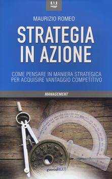 Camfeed.it Strategia in azione. Come pensare in maniera strategica per acquisire vantaggio competitivo Image