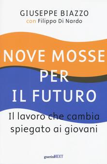 Camfeed.it Nove mosse per il futuro. Il lavoro che cambia spiegato ai giovani Image