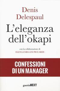 L' eleganza dell'okapi. Confessioni di un manager