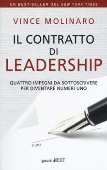 Il contratto di leadership. Quattro impegni da sottoscrivere per diventare numeri uno.pdf