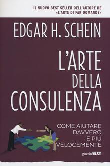 L' arte della consulenza. Come aiutare davvero e più velocemente - Edgar H. Schein - copertina