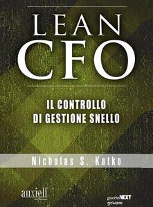 The Lean CFO. Il controllo di gestione snello - Nicholas S. Katko - ebook