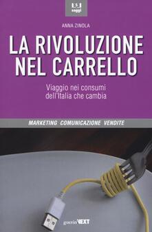 La rivoluzione nel carrello. Viaggi nei consumi dellItalia che cambia.pdf