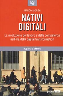 Nativi digitali. La rivoluzione del lavoro e delle competenze nellera della digital transformation.pdf