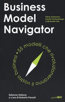 Radiospeed.it Business model navigator. 55 modelli che rivoluzioneranno il vostro business Image