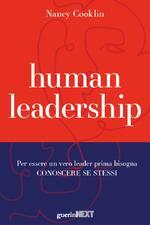 Human leadership. Per essere un vero leader prima bisogna conoscere se stessi
