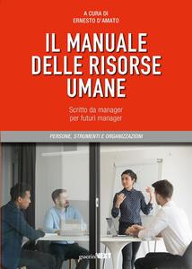 Libro Il manuale delle risorse umane. Scritto da manager per futuri manager