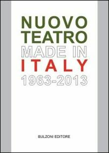 Nuovo teatro made in Italy (1963-2013)