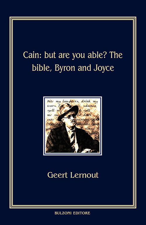 Cain. But are you able? The Bible, Byron and Joyce
