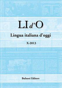 Libro LI d'O. Lingua italiana d'oggi (2013). Vol. 10