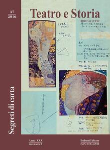 Teatro e storia  (2016). Vol. 37: Segreti di carta..pdf