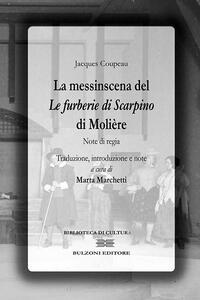 La messinscena de «Le furberie di Scapino» di Molière. Note di regie