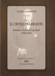 Il critico narrante. Romanze e novelle di Ugo Ojetti (1894-1922)