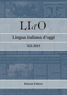 LI d'O. Lingua italiana d'oggi (2015). Vol. 12 - copertina