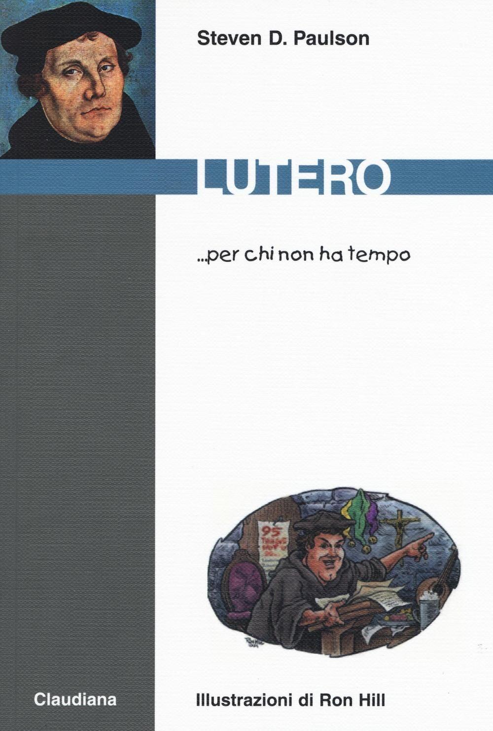 Lutero... per chi non ha tempo