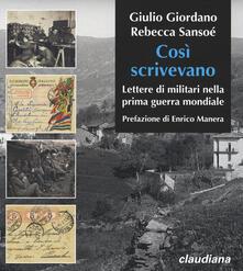 Lpgcsostenible.es Cosi scrivevano. Lettere di militari nella prima guerra mondiale Image