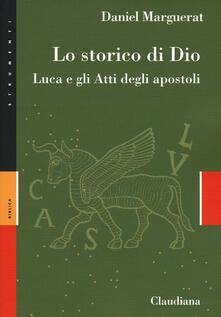 Daddyswing.es Lo storico di Dio. Luca e gli Atti degli Apostoli Image