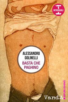 Basta che paghino - Alessandro Golinelli - ebook
