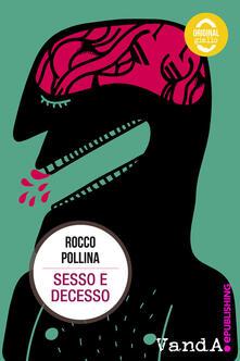 Sesso e decesso - Rocco Pollina - ebook