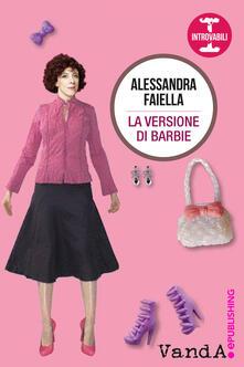 La versione di Barbie - Alessandra Faiella - ebook