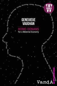 Homo donans. For a maternal economy