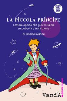 La Piccola Principe. Lettera aperta alle giovanissime su pubertà e transizione.pdf