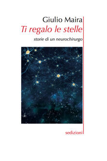 Ti regalo le stelle. Storie di un neurochirurgo.pdf