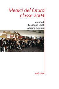 Medici del futuro. Classe 2004