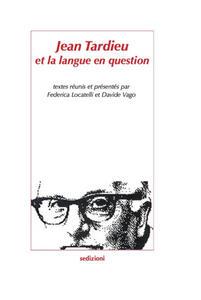 Jean Tardieu et la langue en question