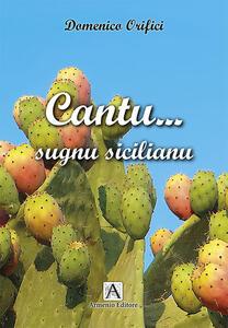 Cantu... sugnu sicilianu