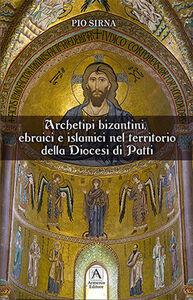 Archetipi bizantini, ebraici e islamici nel territoio della diocesi di Patti
