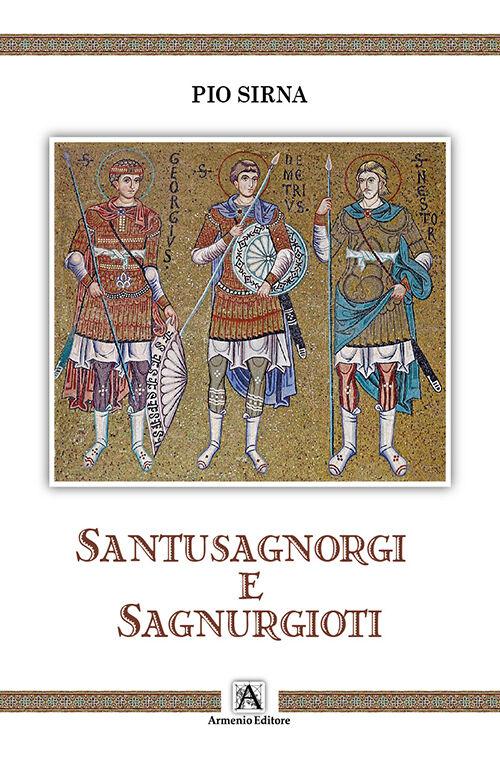 Santusagnorgi e Sagnurgioti