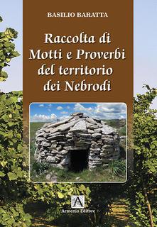 Raccolta di motti e proverbi del territorio dei Nebrodi - Basilio Baratta - copertina