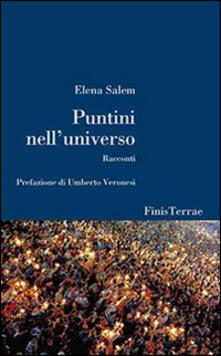 Puntini nell'universo - Elena Salem - copertina
