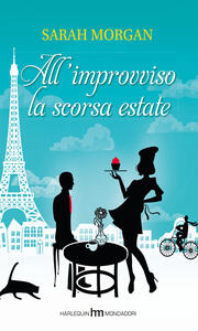 All'improvviso la scorsa estate
