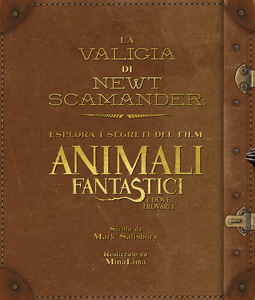 La valigia di Newt Scamander. Esplora i segreti del film Animali fantastici e dove trovarli