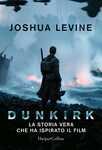 Libro Dunkirk: la storia vera che ha ispirato il film