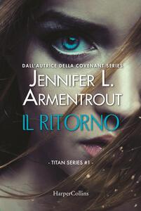 Il ritorno. Titan series. Vol. 1